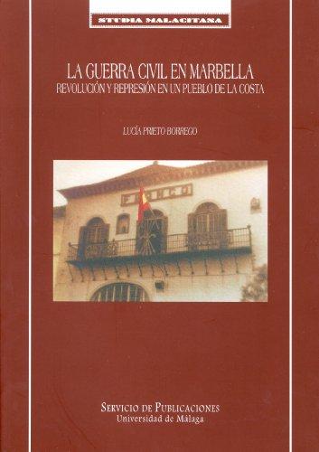 9788474967111: La Guerra Civil en Marbella (Studia Malacitana)