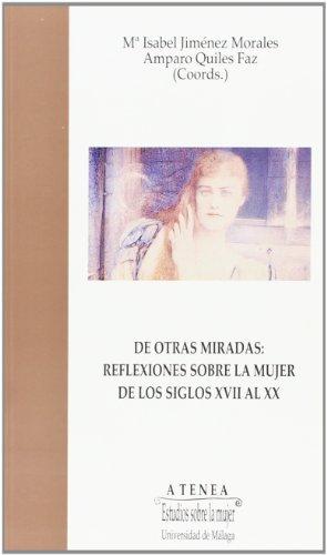 DE OTRAS MIRADAS: REFLEXIONES SOBRE LA MUJER: Mª ISABEL JIMENEZ