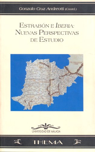 9788474967302: Estrabón e Iberia: Nuevas perspectivas de estudio (Thema)