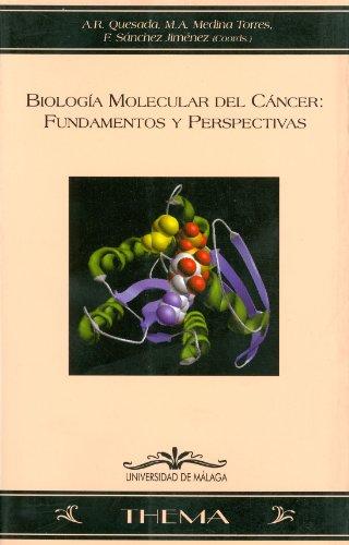 9788474967906: Biología molecular del cáncer: Fundamentos y perspectivas (Thema)