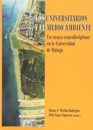 Los universitarios y el medio ambiente. un ensayo transdisci - Merida Rodriguez, Ma