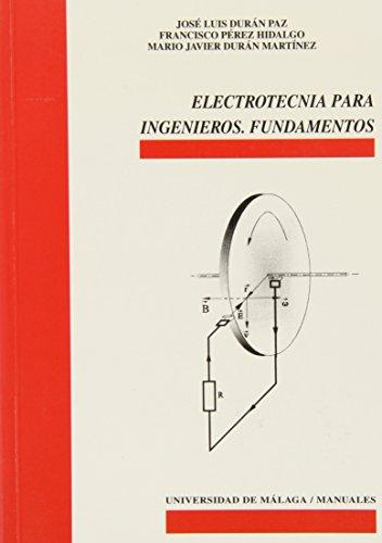 9788474969009: Electrotecnia para ingenieros: Fundamentos (Manuales)