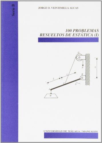 9788474969016: 100 problemas resueltos de estática (I)