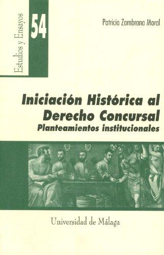 9788474969030: Iniciación histórica al Derecho Concursal (Estudios y Ensayos)
