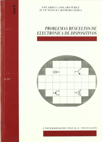 9788474969528: Problemas resueltos de electrónica de dispositivos (Manuales)