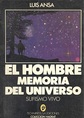 9788474993134: Hombre. memoria del universo, elsufismo vivo