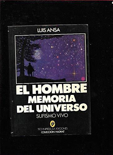 El hombre memoria del universo: Luis Ansa