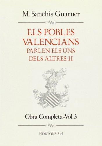 POBLES VALENCIANS PARLEN ELS UNS DELS ALTRES II VOL.3 (Paperback): Manuel Sanchàs Guarner