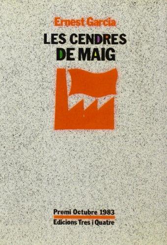 9788475020945: Les cendres de maig: Materials per a Ia Critica dels Projectes Alternatius (Serie