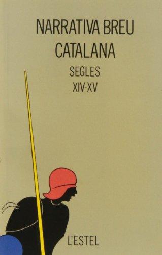 Narrativa breu catalana : segles XIV-XV (Paperback): Juan Miguel Ribera Llopis