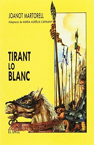 9788475022888: Tirant lo Blanc (El Grill)