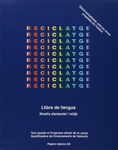 9788475023526: Reciclatge. Llibre de Llengua Elemental i MitjAÂ