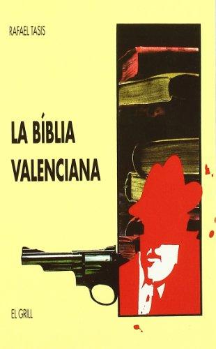 LA BIBLIA VALENCIANA.: TASIS, Rafael [R.
