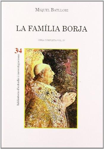 9788475024226: La família Borja (Obra completa) (Catalan Edition)