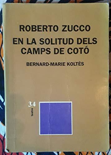 9788475024592: En la solitud dels camps de cotó (Teatre 3 i 4)
