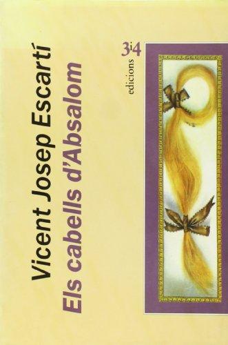 9788475024998: Els cabells d'Absalom (3 i 4) (Catalan Edition)