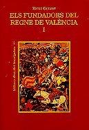 9788475025919: Els fundadors del regne de València (dos volums) (Biblioteca d'estudis i investigacions)