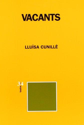 Vacants (Paperback): Lluisa Cunillè