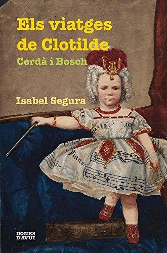 9788475029344: Viatges de Clotilde Cerdá i Bosch, Els