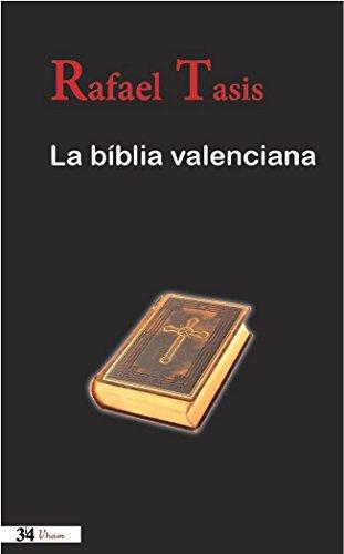 La bíblia valenciana (Paperback): Rafael Tasis
