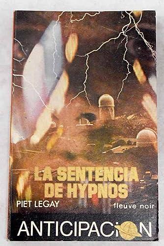 La sentencia de Hypnos: LEGAY, Piet
