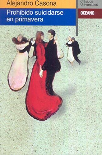 9788475059075: Prohibido suicidarse en primavera (Clasicos Universales) (Spanish Edition)