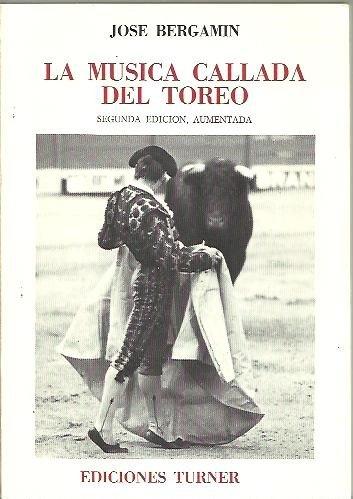 9788475060347: Musica callada del toreo, la