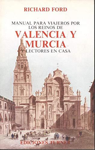 9788475060361: Manual para viajeros por el reino de Valencia y Murcia