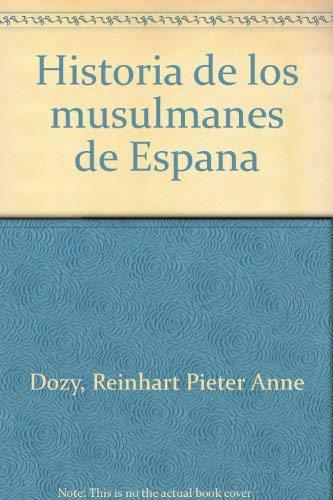 9788475060484: Historia de los musulmanes de España, 4 vols.