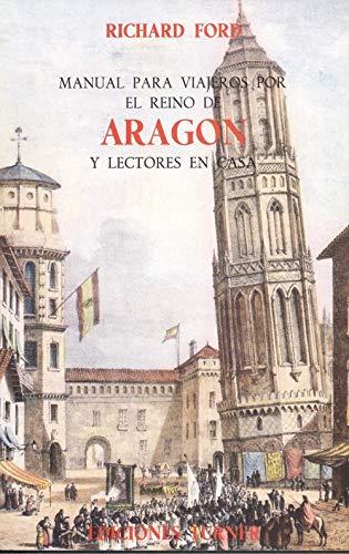 9788475060545: Manual para viajeros por el reino de Aragón y lectores en casa