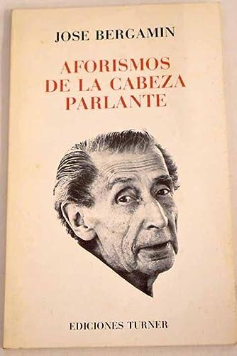 9788475060576: Aforismos de la cabeza parlante (Spanish Edition)