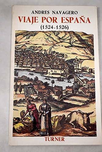Viaje por España 1524-1526: Andrés Navagero