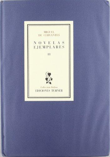 9788475061245: NOVELAS EJEMPLARES.TOMO III