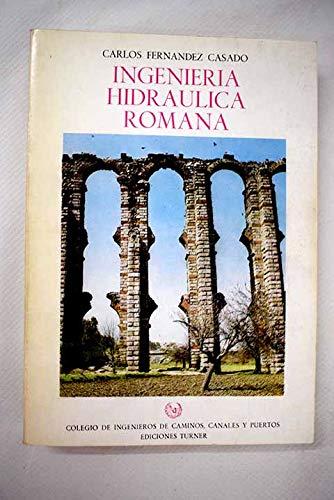 9788475061504: Ingenieria hidraulica romana