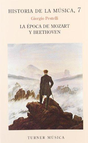 9788475061634: La época de Mozart y Beethoven