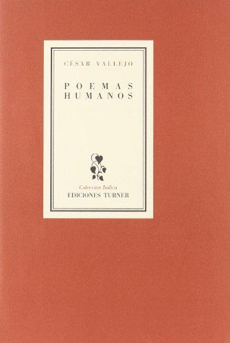 9788475062167: Poemas humanos (Itálica)