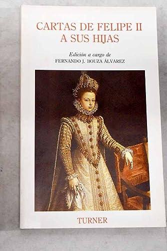 9788475062433: Cartas de Felipe II a sus hijas (Spanish Edition)