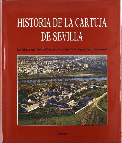 9788475062747: Historia de la cartuja de Sevilla