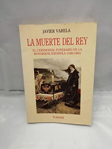 9788475063034: La muerte del rey (Ediciones Turner)