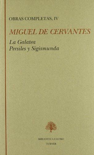 9788475063782: La Galatea ; Persiles y Sigismunda (Biblioteca Castro) (Spanish Edition)