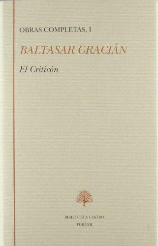 9788475063799: Obras completas de Baltasar Gracián (Biblioteca Castro) (Spanish Edition)