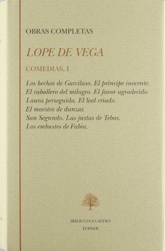 Lope de Vega. Comedias (Tomo I): Lope Vega de
