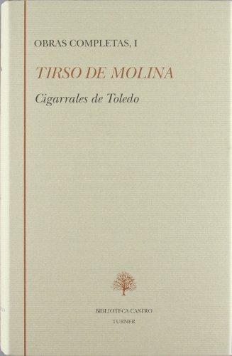 Cigarrales de Toledo Obras completas I: TIRSO DE MOLINA