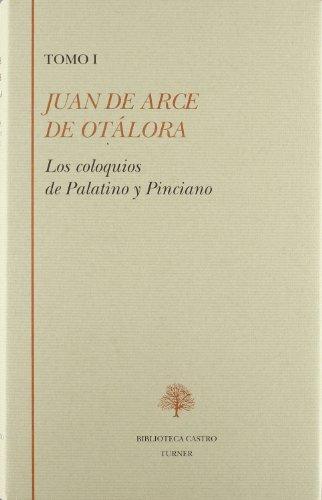 9788475064413: Coloquios de palatino y pinciano, vol. I (Biblioteca Castro)