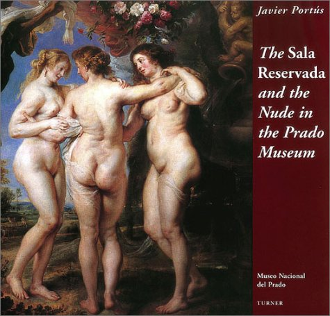 9788475065380: Sala Reservada And The Nude In The Prado Museum, The