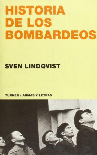 9788475065397: Historia de los bombardeos (Armas y Letras)