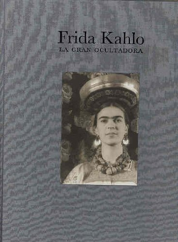 Frida Kahlo: Portraits of an Icon: Kahlo, Frida