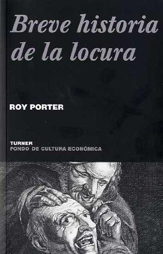9788475066004: Breve historia de la locura (Noema)