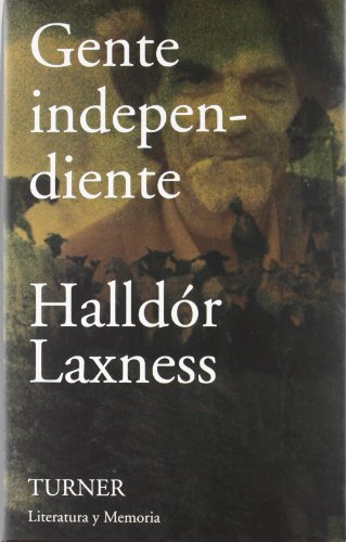 Gente independiente: Laxness, Halldor