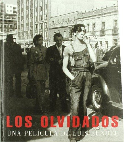 9788475066721: Los Olvidados: Una película de Luis Buñuel (Arte y Fotografía)